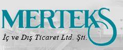 Merteks Ic ve Dis Ticaret Ltd. Sti.