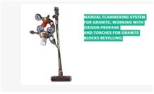 Manual Flammering System for Granite